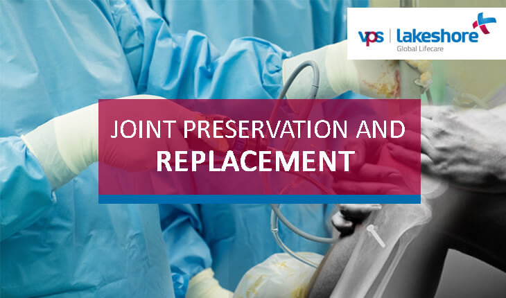 Joint Preservation and Replacement